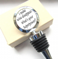 I Make Wine Disappear What's Your Superpower? Bottle Stopper